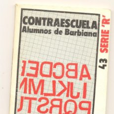 Libros de segunda mano: CONTRAESCUELA -ALUMNOS DE BARBIANA- ENVÍO: 1,30 € *.. Lote 51158953