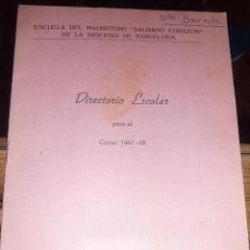 Libros de segunda mano: ESCUELA DE MAGISTERIO SAGRADO CORAZON . BARCELONA DIRECTORIO ESCOLAR 1957 - 58. Lote 51627495