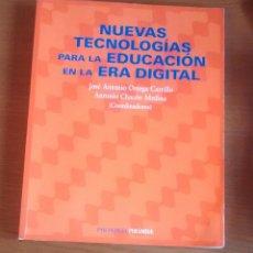 Libros de segunda mano: NUEVAS TECNOLOGÍAS PARA LA EDUCACIÓN EN LA ERA DIGITAL. Lote 51772822