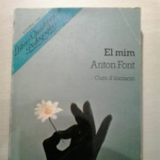 Libros de segunda mano: EL MIM. ANTON FONT. ED. LAIA. 3A. ED. 1981.. Lote 52023247