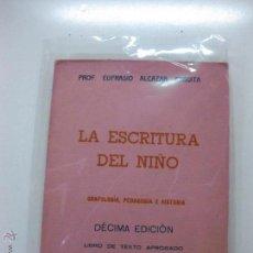 Libros de segunda mano: LA ESCRITURA DEL NIÑO. GRAFOLOGIA, PEDAGOGIA E HISTORIA. EUFRASIO ALCAZAR ANGUITA. 1965.. Lote 52149997