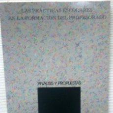 Libros de segunda mano: LAS PRÁCTICAS ESCOLARES EN LA FORMACIÓN DEL PROFESORADO. ANÁLISIS Y PROPUESTAS. (AÑO 1994). Lote 52465427