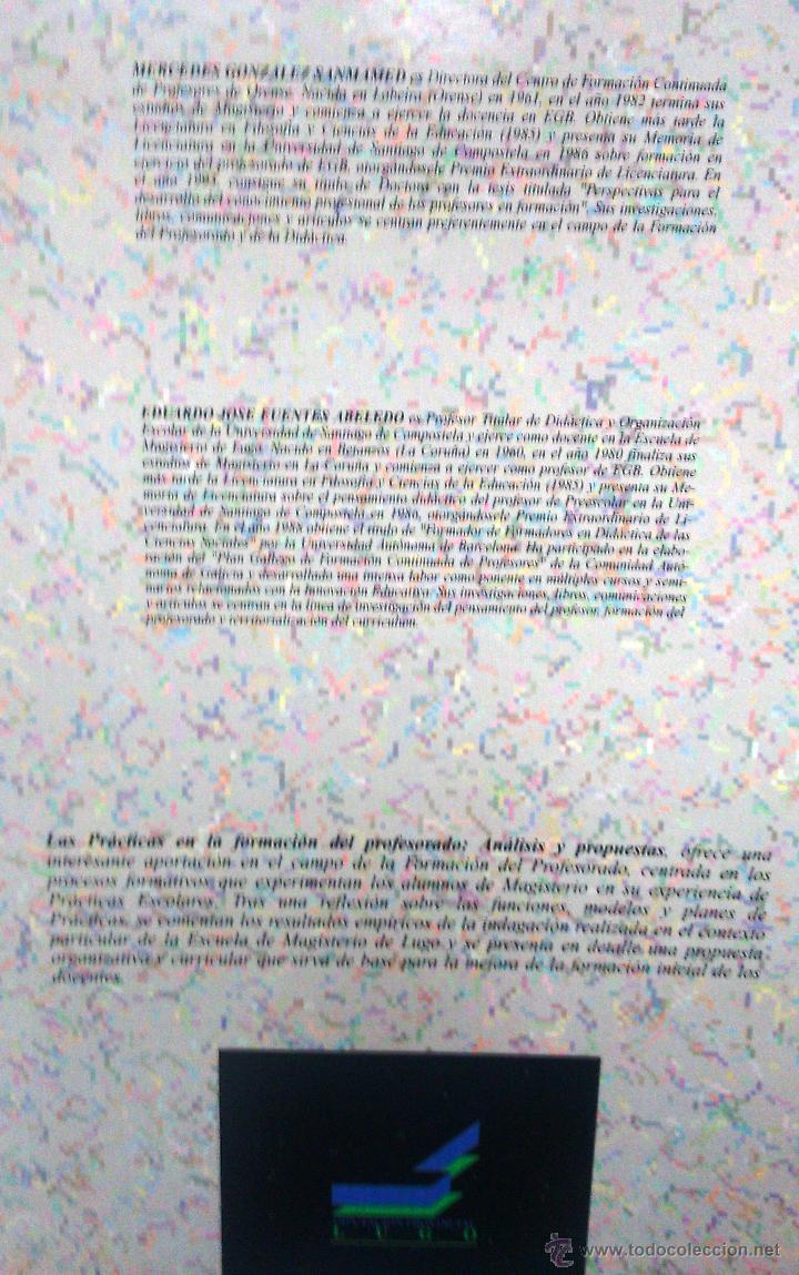 Libros de segunda mano: LAS PRÁCTICAS ESCOLARES EN LA FORMACIÓN DEL PROFESORADO. ANÁLISIS Y PROPUESTAS. (AÑO 1994) - Foto 2 - 52465427