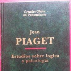 Libros de segunda mano: JEAN PIAGET . ESTUDIOS SOBRE LÓGICA Y PSICOLOGÍA. Lote 52643629