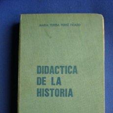 Libros de segunda mano: DIDACTICA DE LA HISTORIA. Lote 52757006