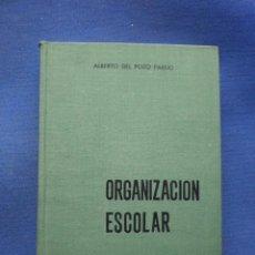 Libros de segunda mano: ORGANIZACION ESCOLAR. Lote 52757335