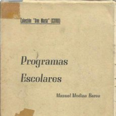 Libros de segunda mano: PROGRAMAS ESCOLARES. Lote 52905217