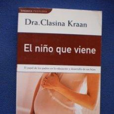 Libros de segunda mano: EL NIÑO QUE VIENE. Lote 52914600