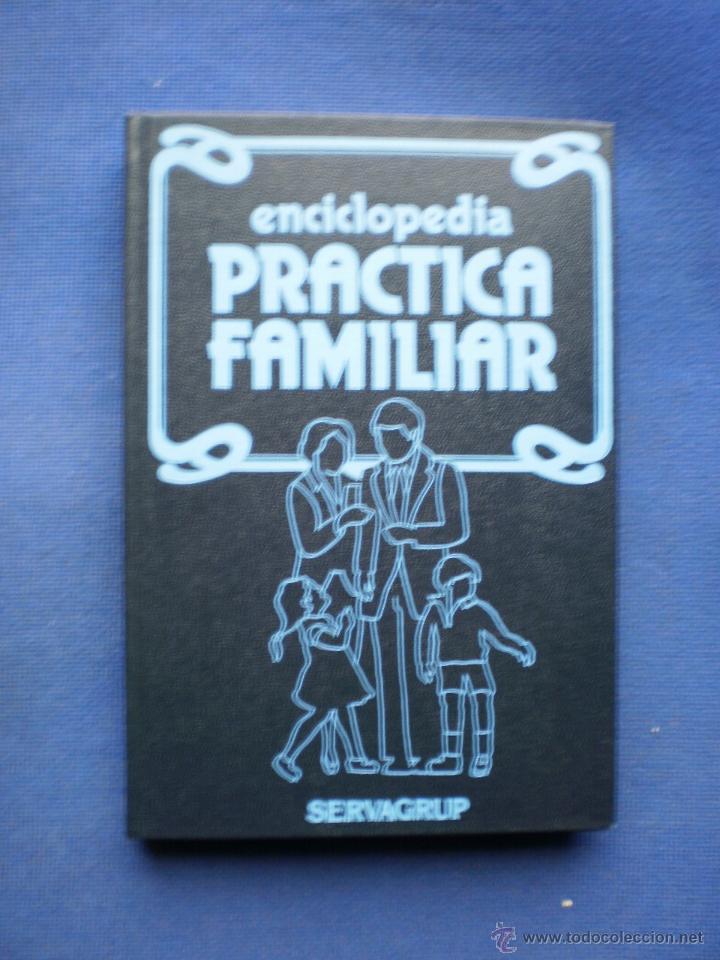 ENCICLOPEDIA PRACTICA FAMILIAR (Libros de Segunda Mano - Ciencias, Manuales y Oficios - Pedagogía)