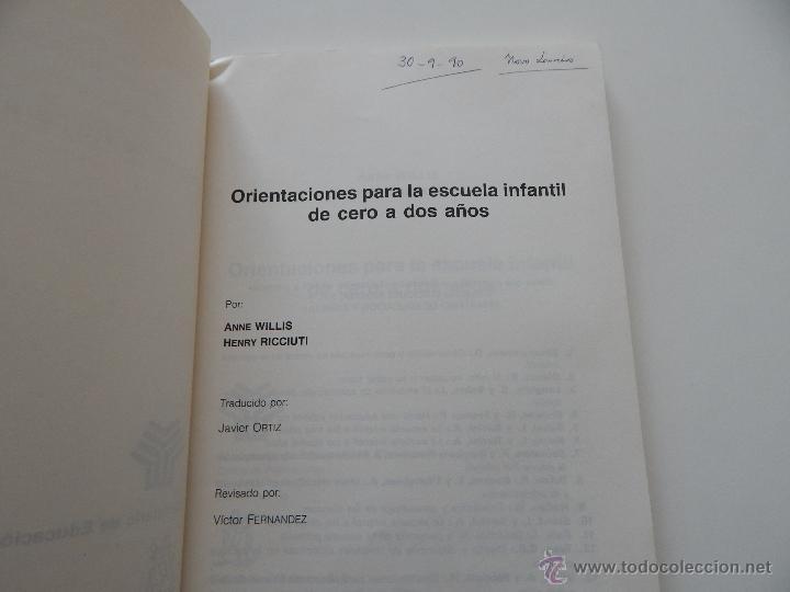 Libros de segunda mano: Orientaciones para la escuela infantil de cero a dos años - Anne Willis, Henry Ricciuti, 1990 - Foto 5 - 53009621