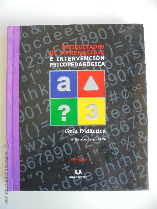 Libros de segunda mano: DIFICULTADES DE APRENDIZAJE E INTERVENCION PSICOPEDAGOGICA. TEORIA, PRACTICAS Y GUIA DIDACTICA. - Foto 3 - 53174855