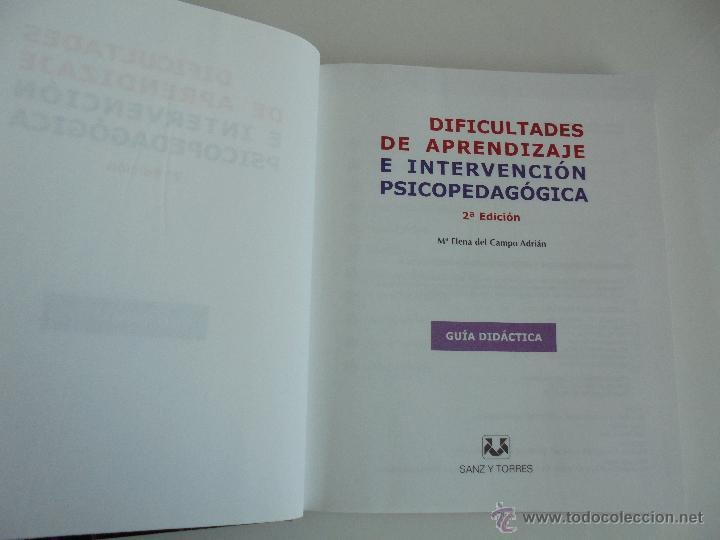 Libros de segunda mano: DIFICULTADES DE APRENDIZAJE E INTERVENCION PSICOPEDAGOGICA. TEORIA, PRACTICAS Y GUIA DIDACTICA. - Foto 5 - 53174855