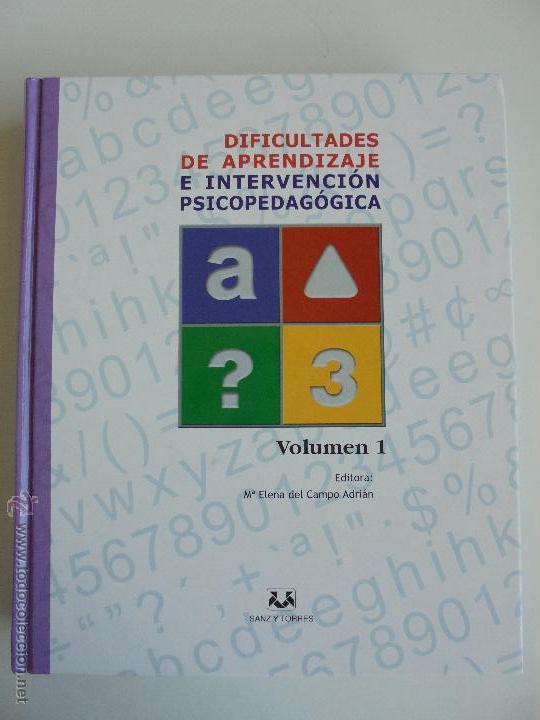 Libros de segunda mano: DIFICULTADES DE APRENDIZAJE E INTERVENCION PSICOPEDAGOGICA. TEORIA, PRACTICAS Y GUIA DIDACTICA. - Foto 15 - 53174855
