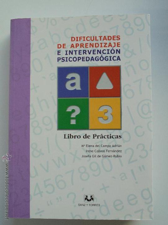 Libros de segunda mano: DIFICULTADES DE APRENDIZAJE E INTERVENCION PSICOPEDAGOGICA. TEORIA, PRACTICAS Y GUIA DIDACTICA. - Foto 77 - 53174855