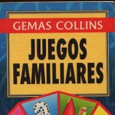 Libros de segunda mano: JUEGOS FAMILIARES - GEMAS COLLINS - AÑO 1996 - 255 PAG --(REF-SAMIIZES9). Lote 53262552
