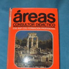 Libros de segunda mano: AREAS, CONSULTOR DIDACTICO. ARTE Y FILOSOFIA. Lote 53741106