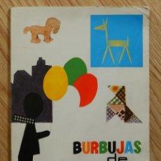 Libros de segunda mano: BURBUJAS DE COLORES ED. MAGISTERIO ESPAÑOL S.A. 3º MARIA PRATS MANUALIDADES ESCOLARES 1966. Lote 54159293