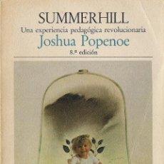 Libros de segunda mano: JOSHUA POPENOE : SUMMERHILL (UNA EXPERIENCIA PEDAGÓGICA REVOLUCIONARIA). ED. LAIA, 1982. Lote 54242714