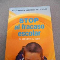 Libros de segunda mano: STOP AL FRACASO ESCOLAR . Lote 54349067