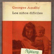 Libros de segunda mano: LOS NIÑOS DIFÍCILES. SU OBSERVACIÓN Y READAPTACIÓN. GEORGES AMADO. PAIDEIA. PEDAGOGIA INFANTIL. Lote 54369641