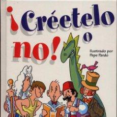 Libros de segunda mano: CREETELO O NO. Lote 54716535