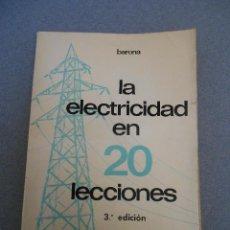 Libros de segunda mano: LA ELECTRICIDAD EN 20 LECCIONES. Lote 54744751