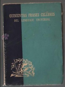 Libro Explicado Por Alberto Reyes Quinientas Frases Célebres Del Lenjuaje Universal