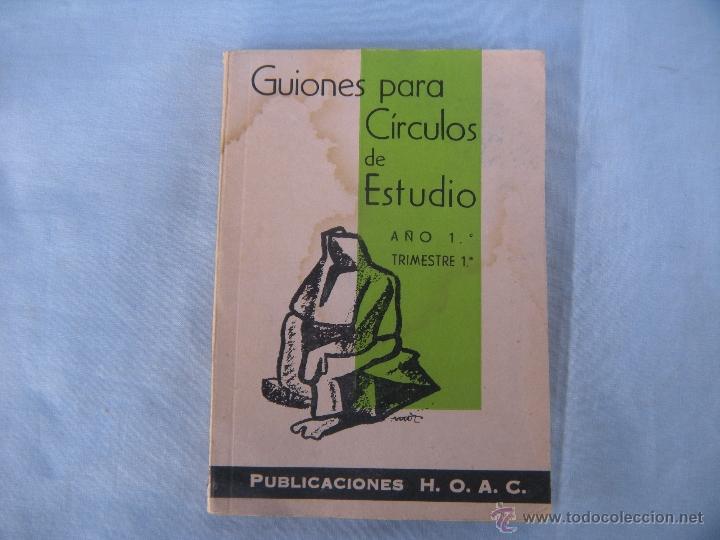 GUIONES PARA CÍRCULOS DE ESTUDIO. 1962 (Libros de Segunda Mano - Ciencias, Manuales y Oficios - Pedagogía)