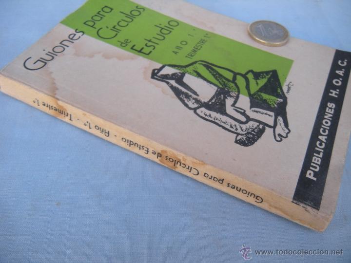 Libros de segunda mano: GUIONES PARA CÍRCULOS DE ESTUDIO. 1962 - Foto 2 - 54866432