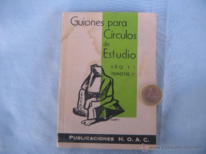 Libros de segunda mano: GUIONES PARA CÍRCULOS DE ESTUDIO. 1962 - Foto 4 - 54866432