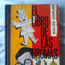 Libros de segunda mano: EL LIBRO DE LAS BROMAS. . Lote 55118177