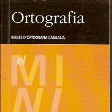 Libros de segunda mano: 1 ORTOGRAFIA REGLES ORTOGRAFIA CATALANA CASTELLNOU. Lote 55224646