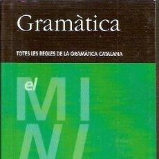 Libros de segunda mano: 2 GRAMATICA TOTES LES REGLES DE LA GRAMATICA CATALANA CASTELLNOU. Lote 55224656
