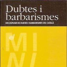 Libros de segunda mano: 4 DUBTES I BARBARISMES CASTELLNOU. Lote 55224674