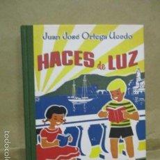 Libros de segunda mano: HACES DE LUZ.JUAN JOSE ORTEGA UCEDO.EDICION FACSIMIL. IMPECABLE.NUEVO - LOMO DE TELA. Lote 55373993