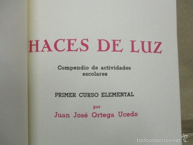 Libros de segunda mano: HACES DE LUZ.JUAN JOSE ORTEGA UCEDO.EDICION FACSIMIL. IMPECABLE.NUEVO - LOMO DE TELA - Foto 3 - 55373993