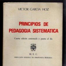 Libros de segunda mano - principios de pedagogía sistemática . víctor garcía hoz - 56391000