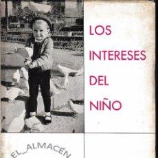 Libros de segunda mano - LOS INTERESES DEL NIÑO (NAVARRO PAVÍA 1966) SIN USAR. - 56569717