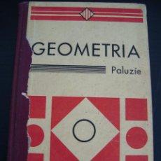 Libros de segunda mano: GEOMTERIA PER A NOIS. FAUSTI PALUZIE.EDITORS ELZEVIRIANA 1932. TRADÜIDA AL CATALÁN POR EMILI VALLES.. Lote 56917075