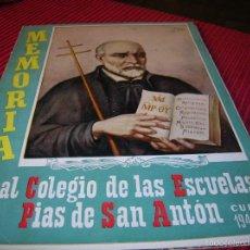 Libros de segunda mano: LIBRO REAL COLEGIO DE LAS ESCUELAS PIAS DE SAN ANTÓN .CURSO 1948 - 49 MADRID. Lote 56994078