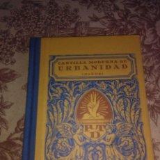 Libros de segunda mano: CARTILLA MODERNA DE URBANIDAD. Lote 57081325