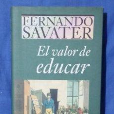 Libros de segunda mano: EL VALOR DE EDUCAR - 1997 - FERNANDO SAVATER - TAPA DURA - ED. CÍRCULO DE LECTORES - ISBN 8422668262. Lote 113617919