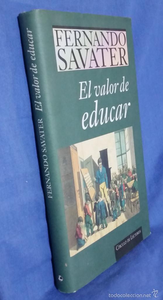 Libros de segunda mano: El Valor de Educar - 1997 - Fernando Savater - Tapa Dura - Ed. Círculo de Lectores - ISBN 8422668262 - Foto 6 - 113617919