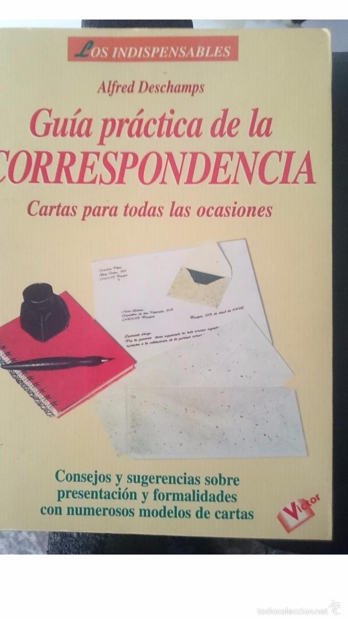 GUIA PRACTICA DE LA CORRESPONDENCIA - CARTAS PARA TODAS LAS OCASIONES (Libros de Segunda Mano - Ciencias, Manuales y Oficios - Pedagogía)