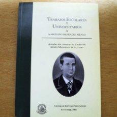 Libros de segunda mano: TRABAJOS ESCOLARES Y UNIVERSITARIOS DE MARCELINO MENÉNDEZ PELAYO.. Lote 57654879
