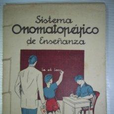 Libros de segunda mano: SISTEMA ONOMATOPÉYICO DE ENSEÑANZA. LECTURA Y ESCRITURA SIMULTÁNEA. MATÍAS MARTÍN SANABRIA. 1961. Lote 57655245