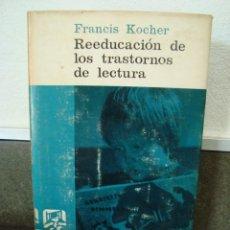 Libros de segunda mano - REEDUCACION DE LOS TRASTORNOS DE LECTURA. FRANCIS KOCHER. PAIDEIA Nº 32.PRIMERA EDICION. - 57992313