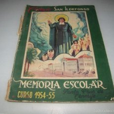 Libros de segunda mano - COLEGIO SAN ILDEFONSO - MEMORIA ESCOLAR CURSO 1954-55 - SANTA CRUZ DE TENERIFE - 58010428