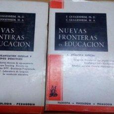 Libros de segunda mano: NUEVAS FRONTERAS EN EDUCACIÓN, GUGGENHEIM, 2 TOMOS. Lote 58161742