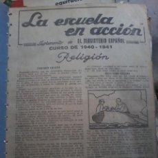 Libros de segunda mano: LA ESCUELA EN ACCION-CURSO 1940-1941- 6 REVISTAS - RELIGION. Lote 58216914